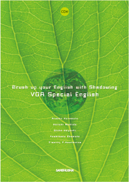 CD2枚付 VOAスペシャルイングリッシュで読む現代社会 Brush up your English with Shadowing─VOA Special English