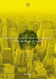 CD[MP3]付 今を読み解くVOAスペシャルイングリッシュ Upgrade your English Skills with Shadowing―VOA Special English