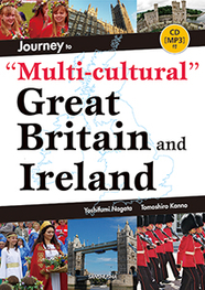 "CD[MP3]付 イギリス・アイルランド文化で英語を学ぶ Journey to ""Multi-cultural"" Great Britain and Ireland"